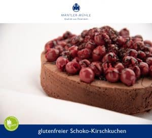 Schoko-Kirschkuchen mit glutenfreiem Mehl von Mantler-Mühle
